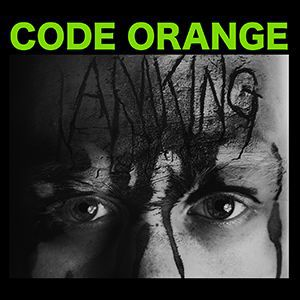 Cover CODE ORANGE, i am king