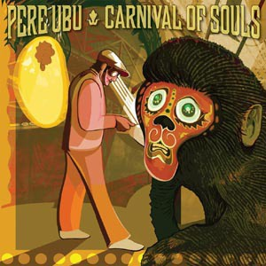 PERE UBU, carnival of souls cover