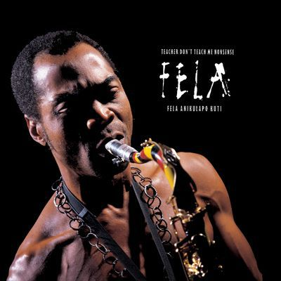 Cover FELA KUTI, teacher don´t teach me nonsense