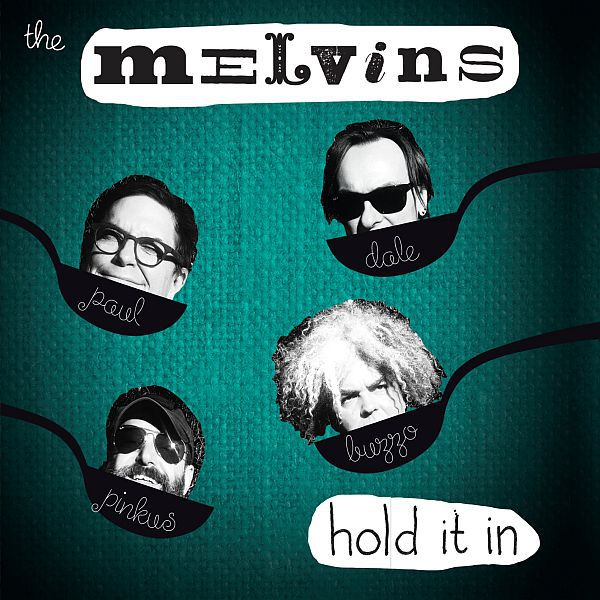MELVINS, hold it in cover