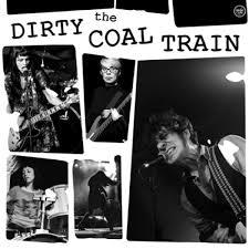 Cover DIRTY COAL TRAIN, dirty shake