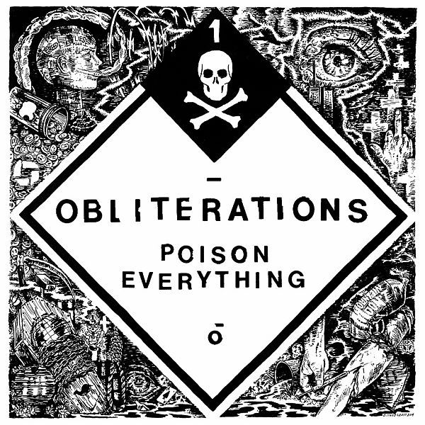 Cover OBLITERATIONS, poison everything