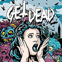 Cover GET DEAD, bygons