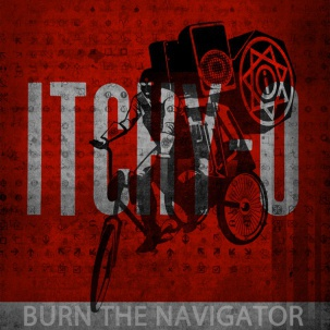 Cover ITCHY-O, burn the navigator