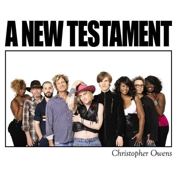 Cover CHRISTOPHER OWENS, a new testament