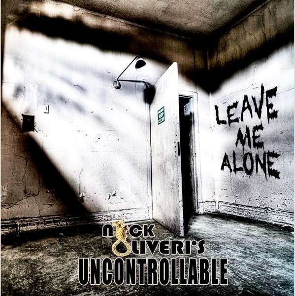 NICK OLIVERI´S UNCONTROLLABLE, leave me alone cover