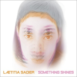 Cover LAETITIA SADIER, something shines