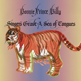 BONNIE PRINCE BILLY, singer´s grave a sea of tongues cover