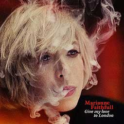 Cover MARIANNE FAITHFULL, give my love to london
