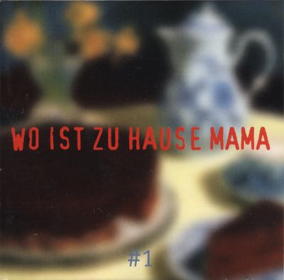 V/A, wo ist zuhause, mama cover