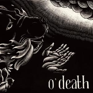 Cover O´DEATH, out of hands we go