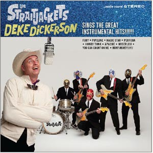 LOS STRAITJACKETS, deke dickerson sings the great instrumental hits cover