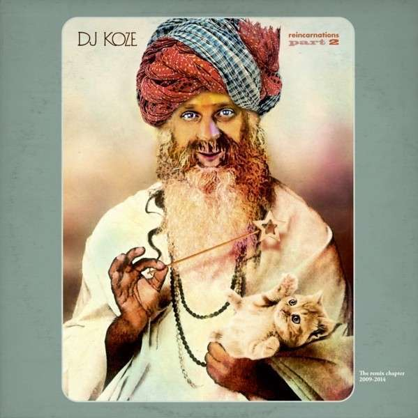 Cover DJ KOZE, reincarnations part 2
