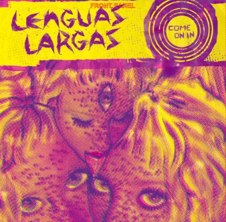 LENGUAS LARGAS, come on in cover