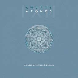 Cover A WINGED VICTORY FOR THE SULLEN, atomos