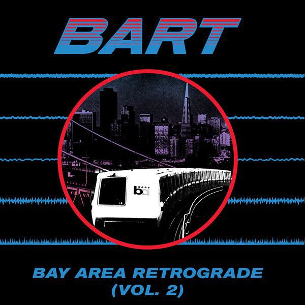 Cover V/A, bay area retrograde (bart) vol. 2