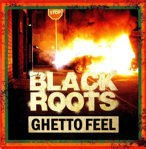 Cover BLACK ROOTS, ghetto feel