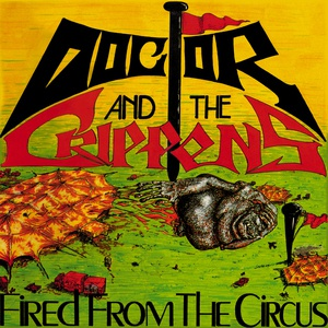 DOCTOR & THE CRIPPENS, fired from the circus cover