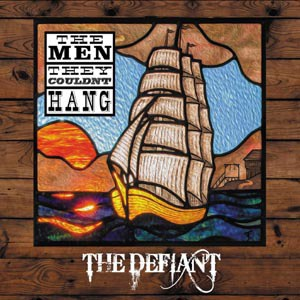 Cover MEN THEY COULDN`T HANG, the defiant