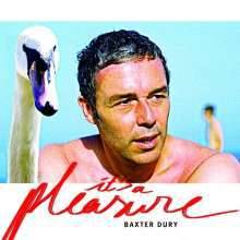 BAXTER DURY, it´s a pleasure cover