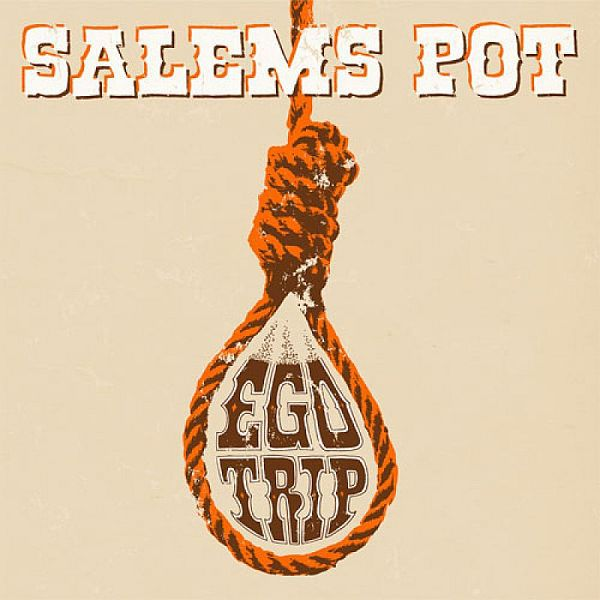 Cover SALEMS POT, ego trip / yer doom
