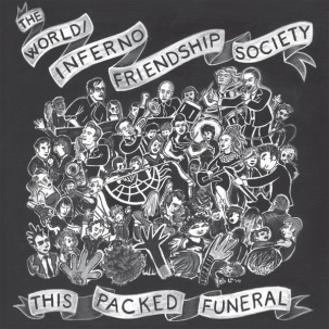 Cover WORLD INFERNO FRIENDSHIP SOCIETY, this packed funeral