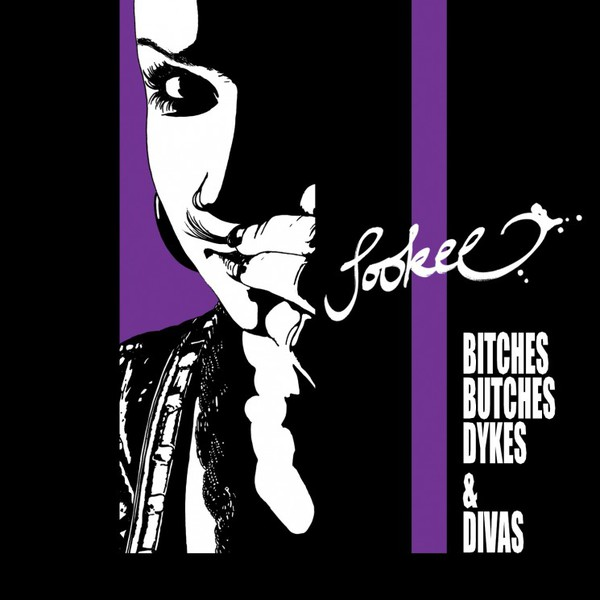 Cover SOOKEE, bitches, butches, dykes & divas