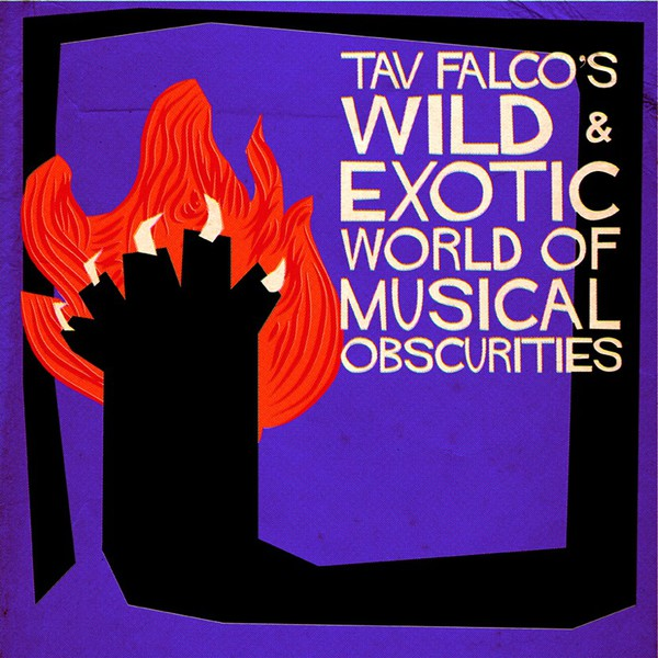 V/A, tav falco´s wild exotic world of musical obscuri cover