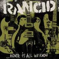 RANCID, honor is all we know cover
