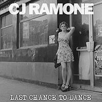 Cover CJ RAMONE, last chance to dance