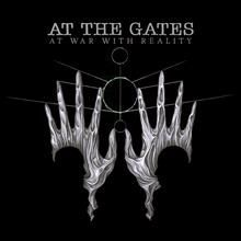 Cover AT THE GATES, at war with reality