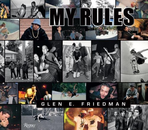Cover GLEN E. FRIEDMAN, glen e. friedman - my rules