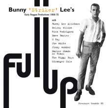 "Cover BUNNY ""STRIKER"" LEE PRESENTS, full up - early reggae productions 1968-72"