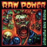 RAW POWER, tired and furious cover