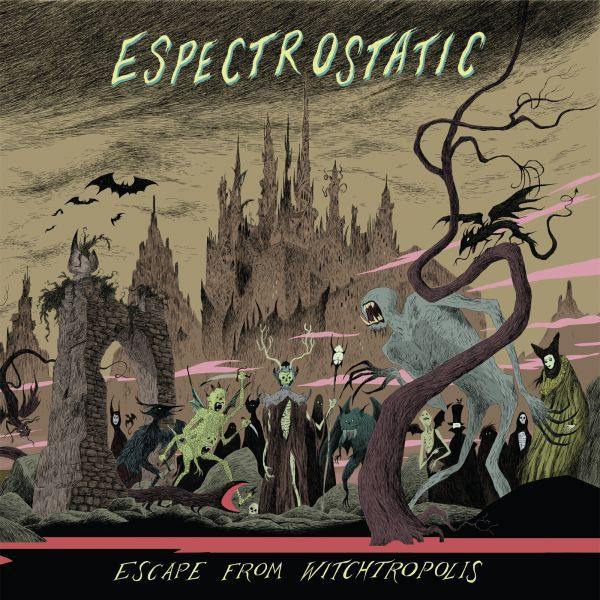 Cover ESPECTROSTATIC, escape from witchtropolis