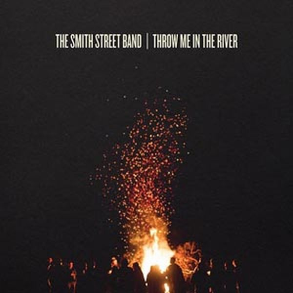 SMITH STREET BAND, throw me in the river cover