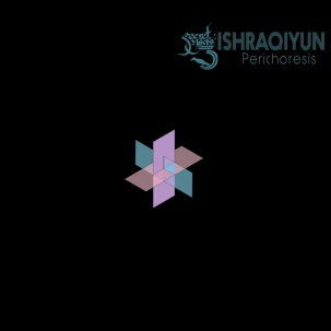 Cover SECRET CHIEFS 3/ISHRAQIYUN, perichoresis