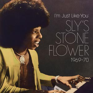 Cover SLY STONE & V/A, i´m just like you - sly stone flower 1969-70