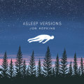 Cover JON HOPKINS, asleep versions