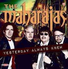 Cover MAHARAJAS, yesterday always knew