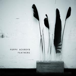 POPPY ACKROYD, feathers cover