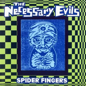 Cover NECESSARY EVILS, spider fingers