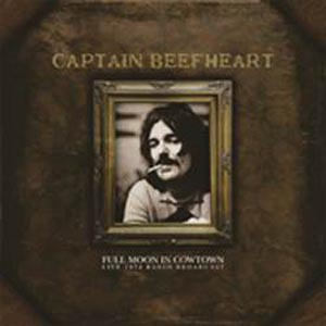 Cover CAPTAIN BEEFHEART, full moon in cowtown