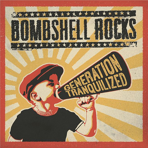 BOMBSHELL ROCKS, generation tranquilized cover