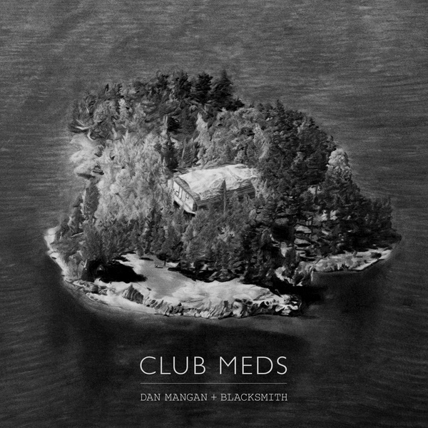 Cover DAN MANGAN & BLACKSMITH, club meds