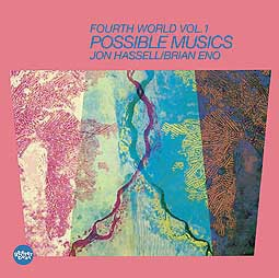 Cover JON HASSELL / BRIAN ENO, fourth world: 01 possible music
