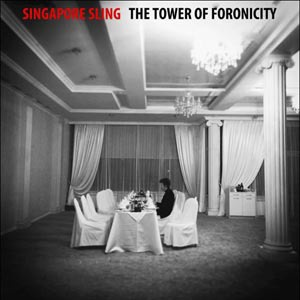 Cover SINGAPORE SLING, the tower of foronicity