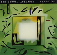 Cover BRIAN ENO, the shutov assembly (expanded edition)
