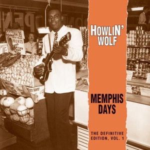 Cover HOWLIN´ WOLF, memphis days vol. 1
