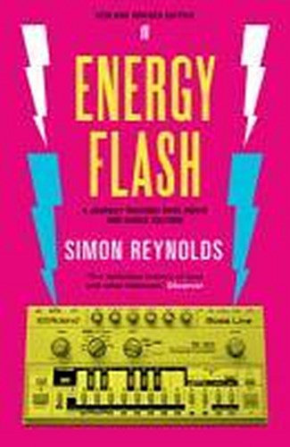 Cover SIMON REYNOLDS, energy flash